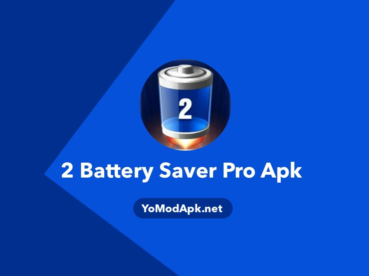 2 battery pro batter saver apk download