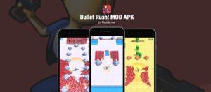 bullet rush mod apk