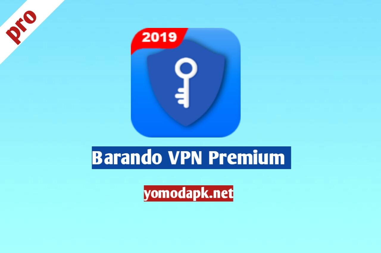 Barando VPN Premium apk v5.6.4 free Download (Pro + Mod)