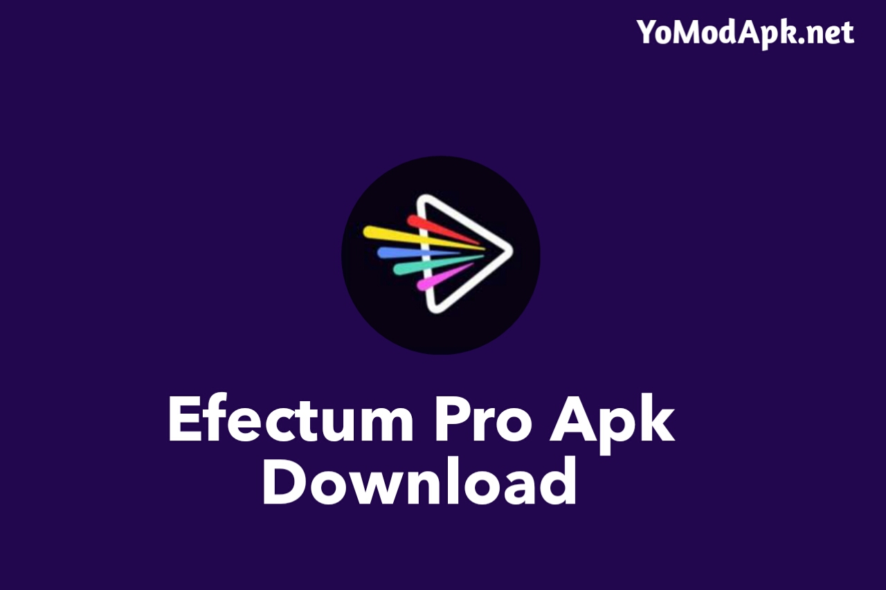 What is Efectum pro apk