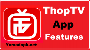 ThopTV App Features