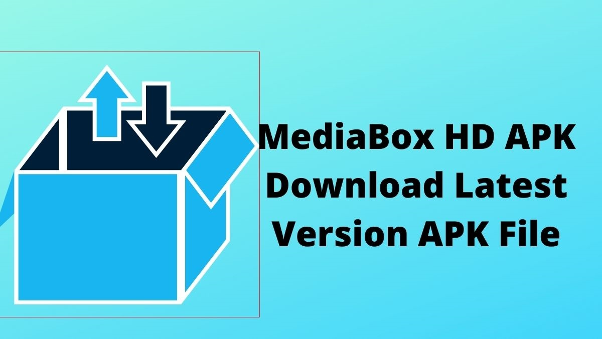MediaBox HD APK Download Latest Version APK File