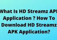 What Is HD Streamz APK Application