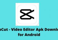 CapCut - Video Editor Apk Download for Android