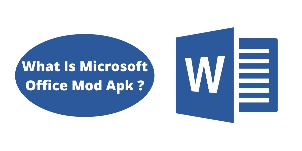 What Is Microsoft Office Mod Apk ? How To Download Microsoft Office