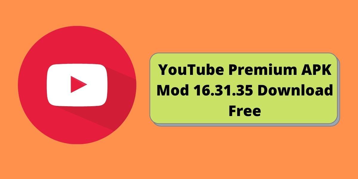 YouTube Premium APK Mod 16.31.35 Download Free