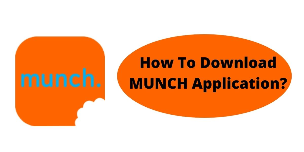 What Is UP MUNCH Application? How To Download UP MUNCH Application?
