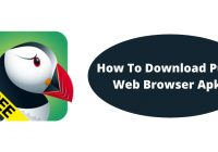 How To Download Puffin Web Browser Apk?