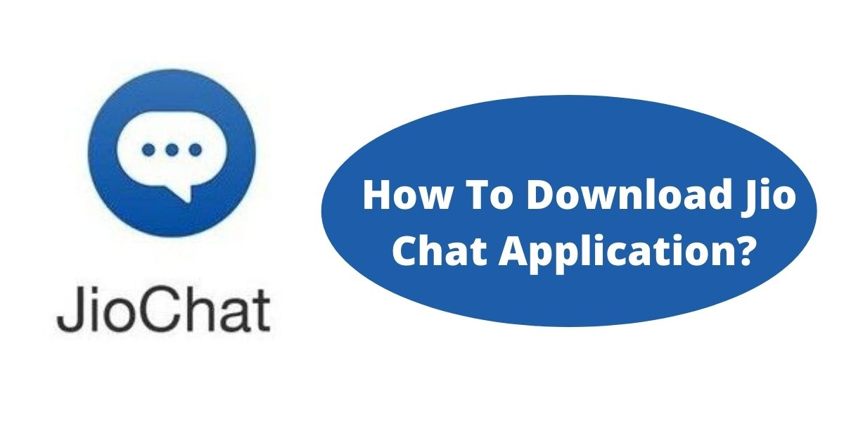 What is JioChat Application? How to Download Jio Chat Application?