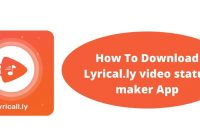 How To Download Lyrical.ly video status maker App