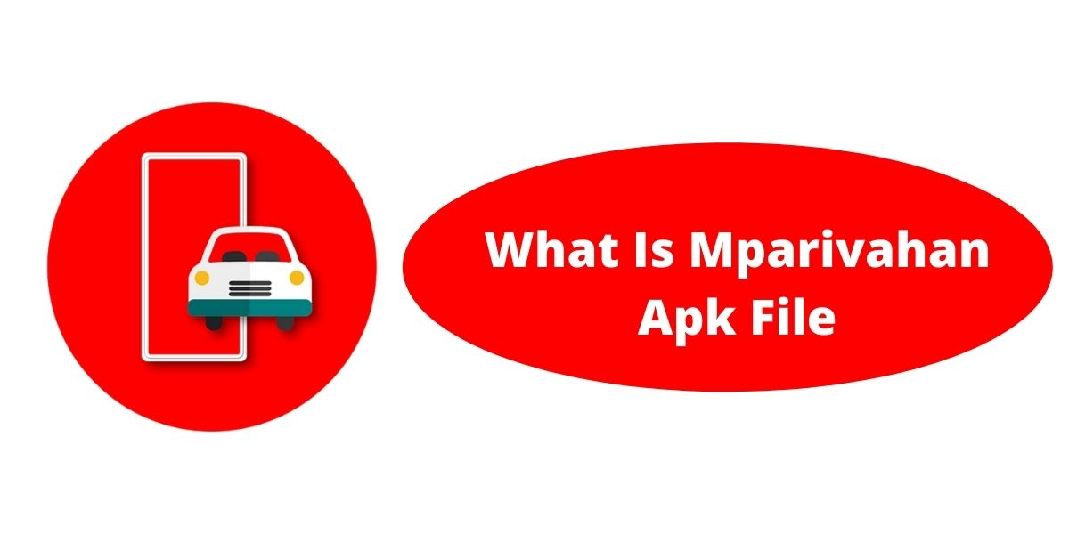 What Is Mparivahan Apk File