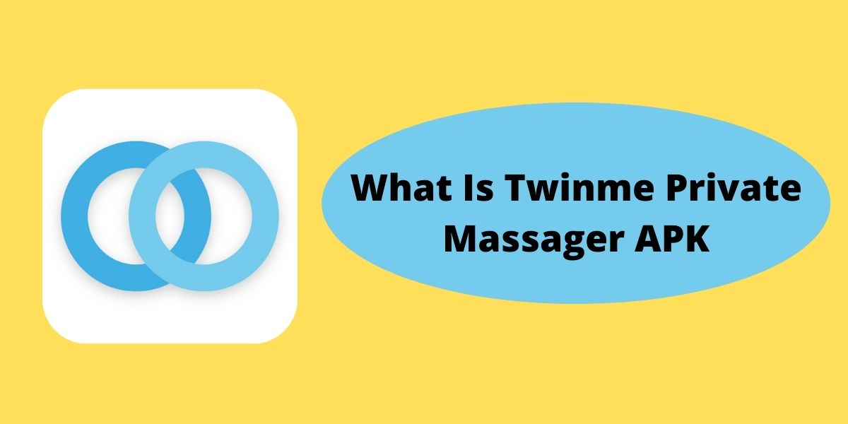 What Is Twinme Private Massager APK
